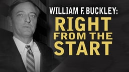 William F. Buckley: Right from the Start