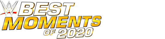 WWE: The Best Moments of 2020